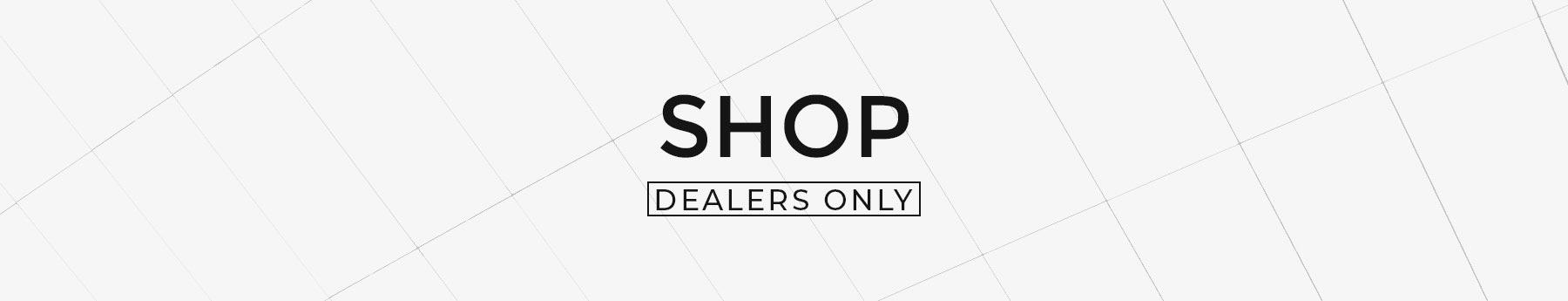 shop-dealers-only-header